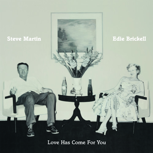 When You Get To Asheville | Steve Martin & Edie Brickell