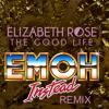 Elizabeth Rose - The Good Life (Emoh Instead 'Poolside' Mix)