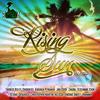 Rising sun Riddim mix