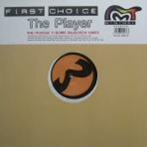 First Choice_The Player_The Playa s Groove