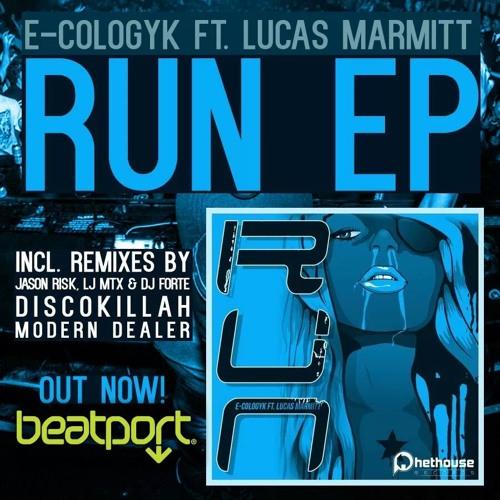 [Out Now] E-Cologyk Ft. Lucas Marmitt - Run EP