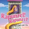 What Would You Do With All This Hair from Rapunzel! Rapunzel! A Very Hairy Fairy Tale