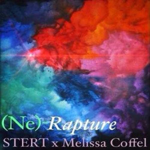 (Ne)- Rapture [STERT x Melissa Coffel]