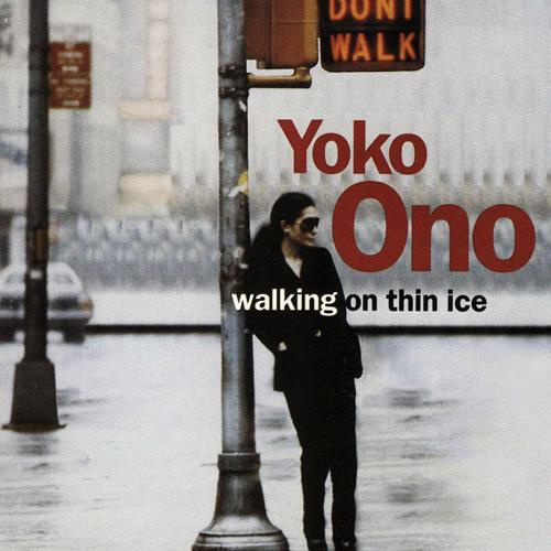 Yoko Ono - Walking on thin ice (alternate mix)