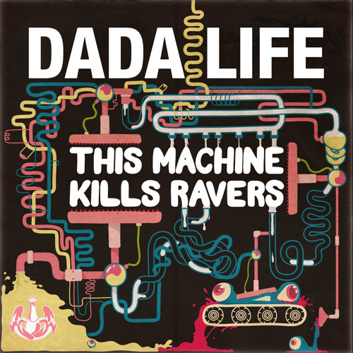 This Machine Kills Ravers (Original Mix) - OUT NOW