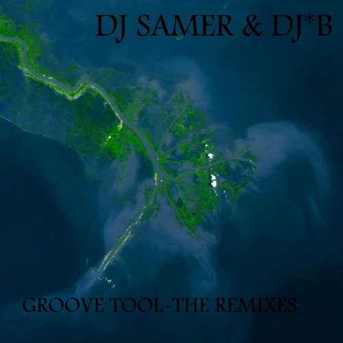 Groove Tool - The Remixes