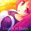 Nightcore - Love Is In Bloom ❤[Free Download!]❤