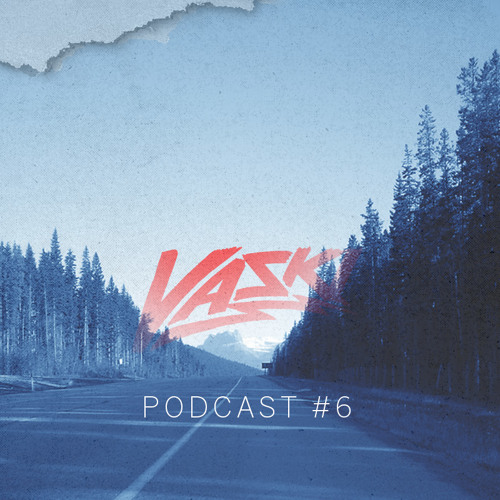 VASKI PODCAST EPISODE 6