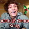 Christmas Gnome Song (Lyrics in Description) - 2013 - Brent Brown - Original (Christmas Songs)