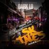 Dark Lo - You Know Its Me | #SKTales