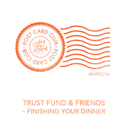 Trust Fund - Finishing Your Dinner