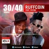 Ruffcoin Ft. Phyno - 30/40 Notjustok UK
