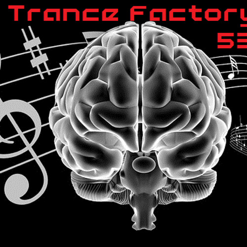 Trance Factory Vol. 53