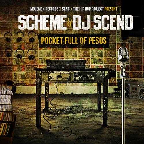Scheme & DJ Scend - Pocket Full Of Pesos (Mixtape)