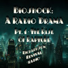 BioShock: A Radio Drama