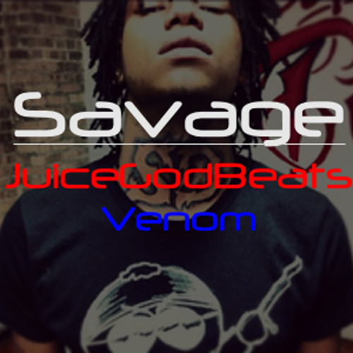 Savage [Venom] - $15 Lease