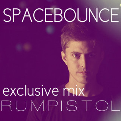 SPACEBOUNCE - EXPERIMENTAL ELECTRONICA - RUMPISTOL EXCLUSIVE MIX
