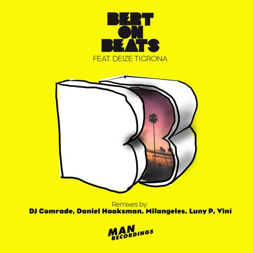 "Bert On Beats ""Pa Pa Pa"" ft. Deize Tigrona, Minimix - single out now!"