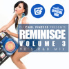 DJ Carl Finesse Presents Reminisce Vol 3 (90's R&B Mix)