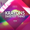 Krayons - Sweetest Thing (Ducked Ape Remix) OUT NOW!