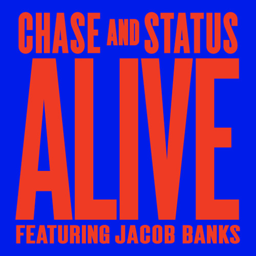 Alive Feat Jacob Banks (TCTS Remix)