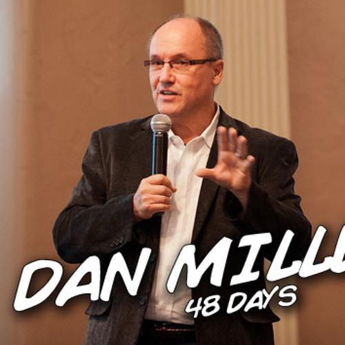 Episode 046:  Dan Miller and 48 Days