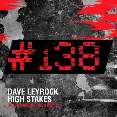 Dave Leyrock - High Stakes (Harmonic Rush Remix)