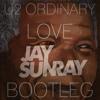 U2 - Ordinary Love (Jay Sunray Bootleg) *FREE DOWNLOAD!