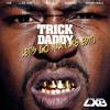Let's Go Naa (LX8 Edit) - Trick Daddy, Lil' Jon & Twista vs. Danny Avila vs. Deorro