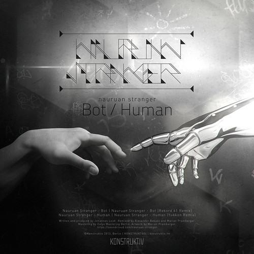 Nauruan Stranger - Bot / Human Ep [KONSTRUKT004]