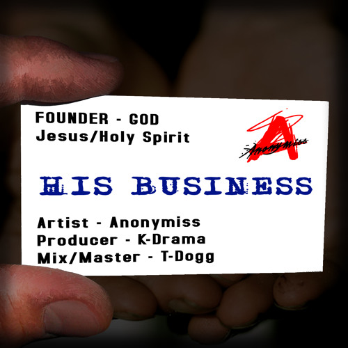 Anonymiss - His Business