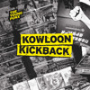 Kowloon Kickback (album version)