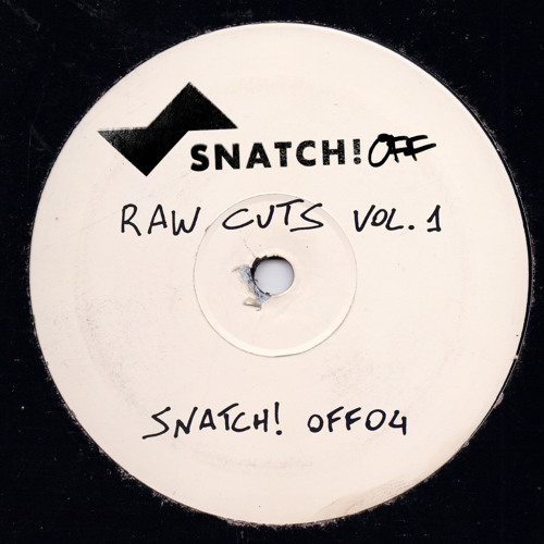 Always We Can Do It (Original Mix Snippet) Snatch Off! - Raw Cuts vol.1