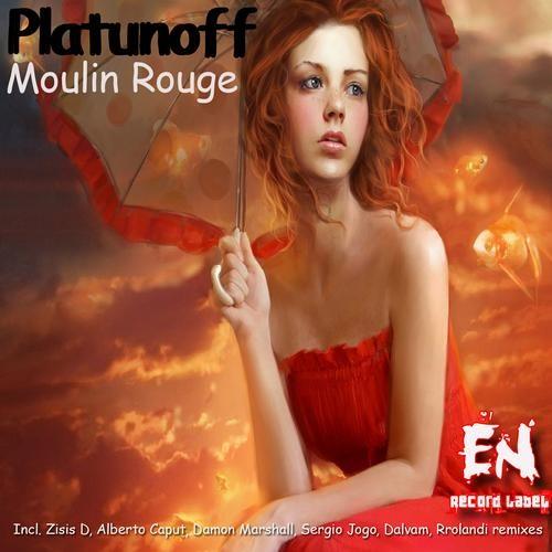 Platunoff - Moulin Rouge (Alberto Caput Remix) Cut