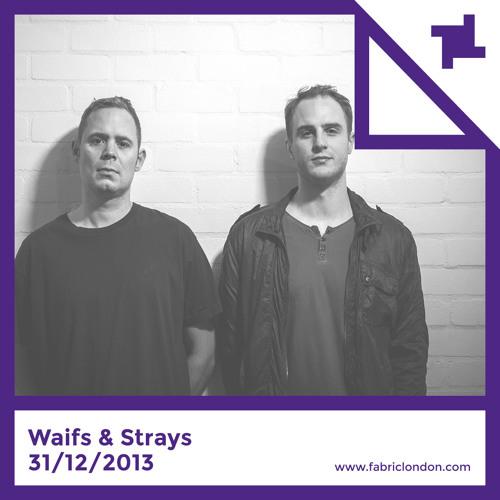 Waifs & Strays - fabric NYE 2013 Promo Mix