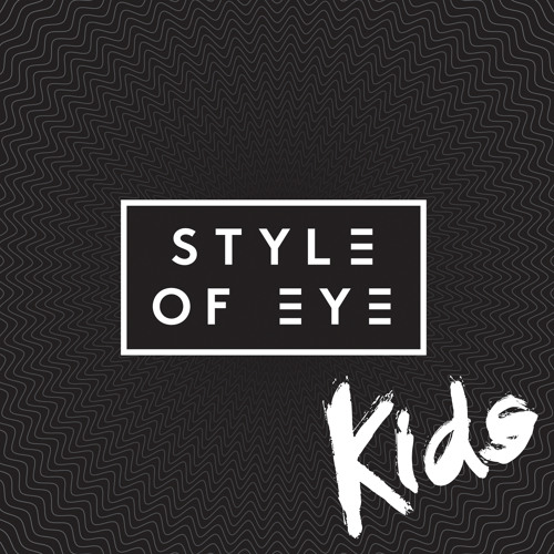 Style Of Eye - Kids