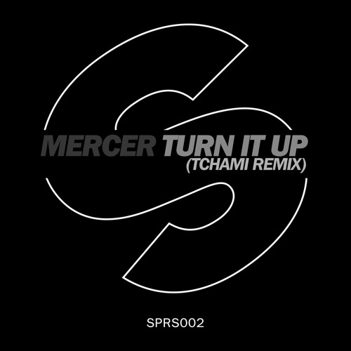 Mercer - Turn It Up (Tchami Remix) [Available January 6]