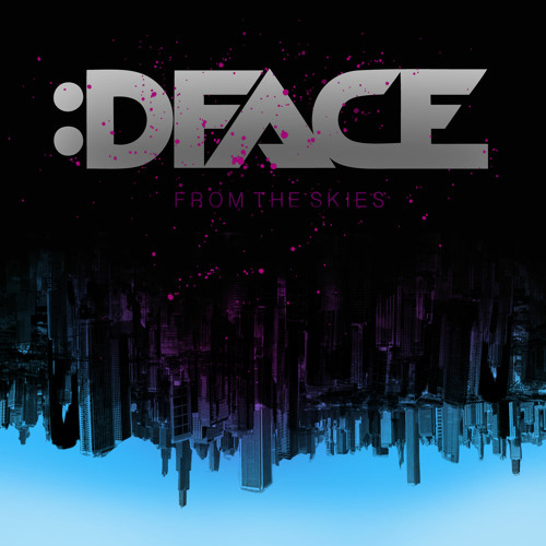 DFACE - From The Skies (Original Mix)