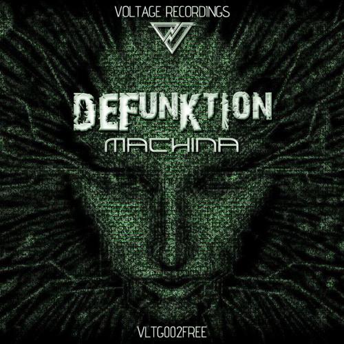 Defunktion - Machina (Voltage Recordings VLTG002FREE - FREE DOWNLOAD)