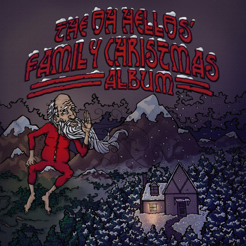 The Oh Hellos' Family Christmas Album - Mvmt IV, -Every Bell On Earth Will Ring-