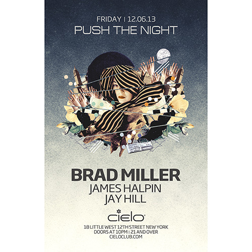 Brad Miller - Push The Night / Cielo / 12.6.13