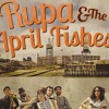 Rupa and the April Fishes - Wishful Thinking