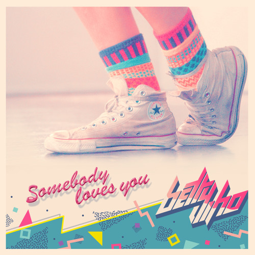 Betty Who - Somebody Loves You (Liam Keegan Radio Edit)