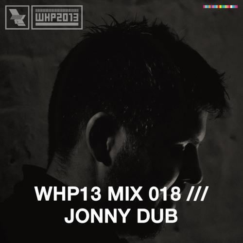 WHP13 MIX 018 /// JONNY DUB