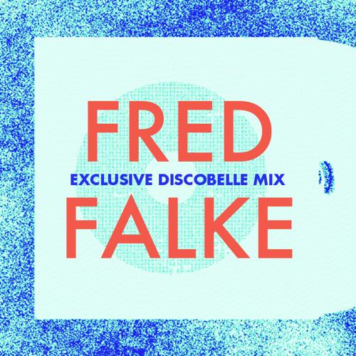 Discobelle Mix 024: Fred Falke