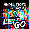 Angel Stoxx - Let Go Feat. Drew (Radio Edit) [out now on Beatport]