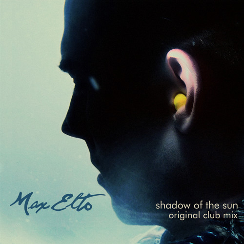 Shadow Of The Sun (Original Club Mix)