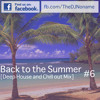 'Back To The Summer' [Deep House And Chill Out Mix] #6 [Preview] mp3