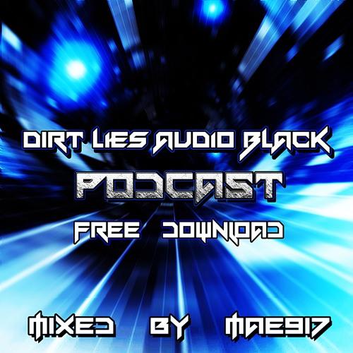 Dirt, Lies & Audio Black Podcast (MAE917) *Free Download*