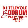 DJ TELEVOLE - Bodrum Party Night 2014